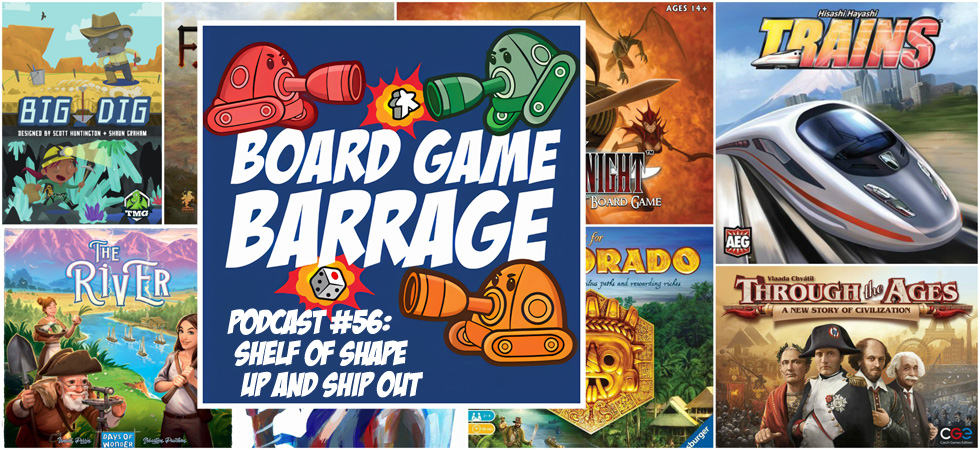 BGB Podcast #56 – Shelf of Shape Up or Ship Out - Board Game